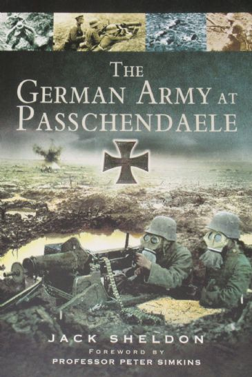 The German Army at Passchendaele, by Jack Sheldon